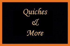 Quiches & More